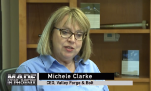 Made In Phoenix featuring Valley Forge & Bolt Mfg. Co. and CEO Michele Clarke